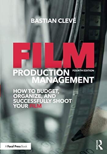 Film Production Management (Film Production Management 101)