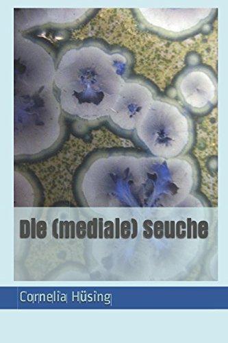 Die (mediale) Seuche
