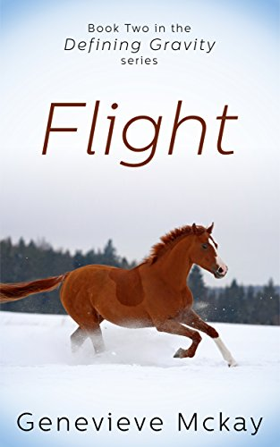 Flight: Book Two in the Defining Gravity ()