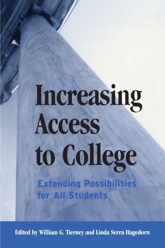 Increasing Access to College: Extending Possibilities for All Students (Frontiers in Education) (Suny Series, Frontiers in Education)