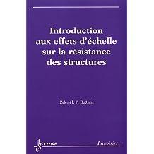 Effets d'Echelle Sur la Resistance des Structures