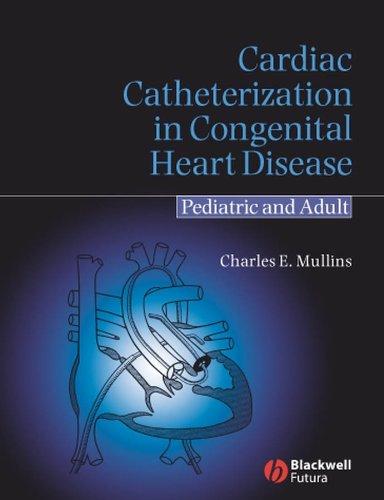 - Cardiac Catheterization in Congenital Heart Disease: Pediatric and Adult
