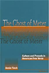 The Ghost of Meter: Culture and Prosody in American Free Verse