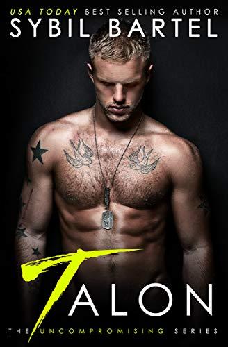 Talon (The Uncompromising Series Book ()