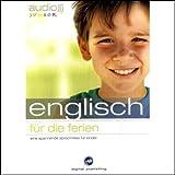 Audio Englisch für die Ferien - Spannende Sprachreise für Kinder ab 5 Jahren