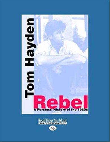 Rebel: A Personal History of the 1960s ebook