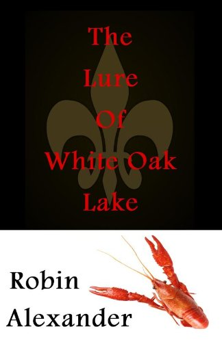 The Lure of White Oak Lake (White Oak Series Book 1)