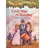 By Mary Pope Osborne Magic Tree House #21: Civil War on Sunday [Library Binding]