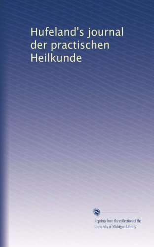 Hufeland's journal der practischen Heilkunde (Volume 2) (German Edition)