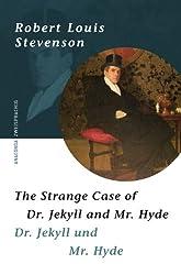 The Strange Case of Dr Jekyll and Mr. Hyde. Zweisprachige Ausgabe Englisch - Deutsch