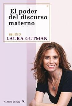 El poder del discurso materno por [Gutman, Laura]