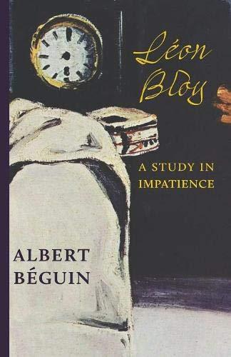 Léon Bloy: A Study in Impatience