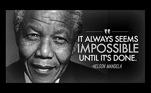 Mandela Photo Nelson (12x18 Poster Wood Sign Famous Quote Nelson Mandela Famous Quote It Always Seems Impossible Until It's Done)
