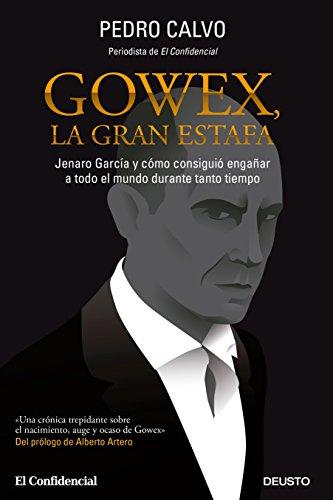 Descargar Libro Gowex. La Gran Estafa Pedro Calvo Martínez