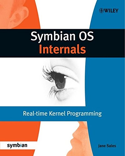 Symbian OS Internals: Real-time Kernel Programming by Wiley