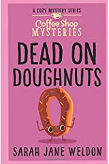 Dead on Doughnuts (Coffee Shop Mysteries) Paperback