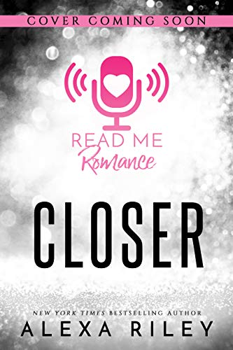 Closer (English Edition)