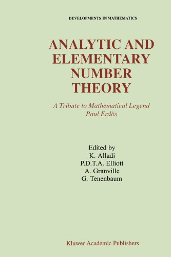Analytic and Elementary Number Theory: A Tribute to Mathematical Legend Paul Erdos (Developments in Mathematics)