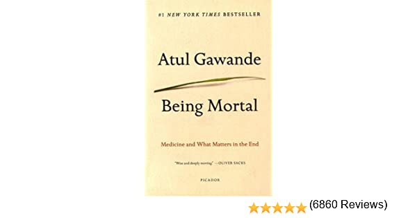 Amazon the new york times best sellers books being mortal medicine and what matters in the end fandeluxe Image collections