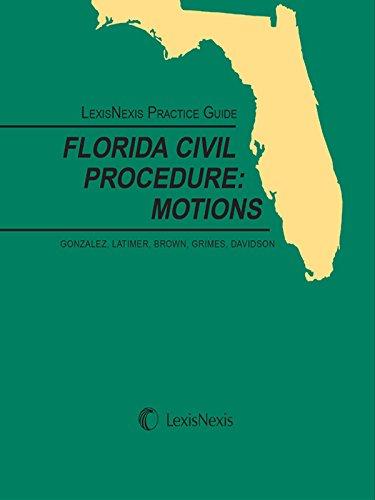 lexisnexis-practice-guide-on-florida-civil-procedure-motions