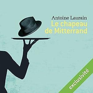 Le chapeau de Mitterrand Audiobook