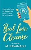 Bad Love Cleanse