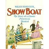 Show Boat, Miles Kreuger, 0306804018