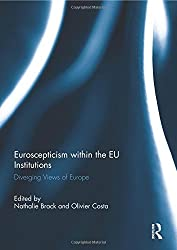 Euroscepticism within the EU Institutions: Diverging Views of Europe (Journal of European Integration Special Issues)