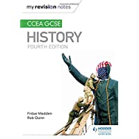 My Revision Notes: CCEA GCSE History Fourth Edition