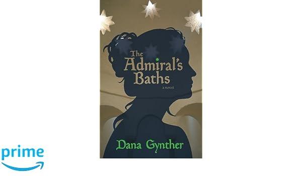 The Admirals Baths: Amazon.es: Dana Gynther: Libros en idiomas extranjeros