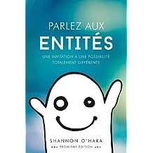 Parlez Aux Entités - Talk to the Entities French