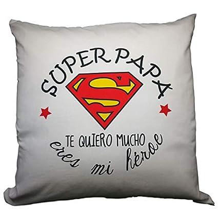 Cojin Con Frase Super Papa Te Quiero Mucho Eres Mi Heroe Regalo Dia