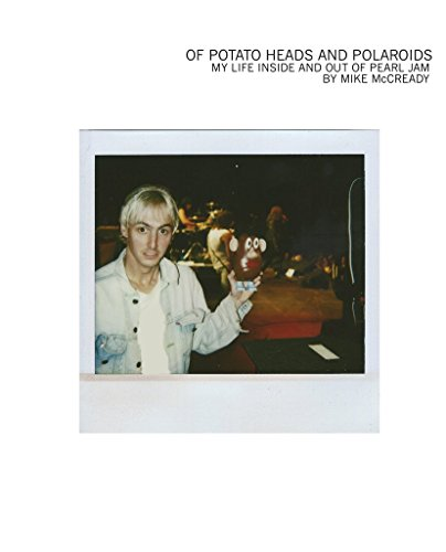Of Potato Heads and Polaroids: My Life Inside and Out of Pearl - Polaroid Store Uk