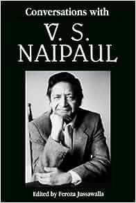 Amazon.com: Conversations with V. S. Naipaul (Literary