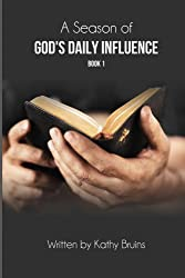 A Season of God's Daily Influence - Book 1