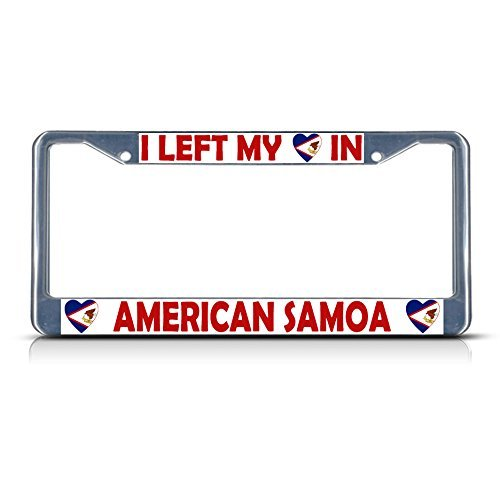 License Plate Covers I Left My Heart In American Samoa Chrome Metal License Plate Frame Tag Border