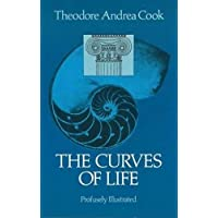 The Curves of Life: Being an Account of Spiral Formations and Their Application to Growth in Nature, to Science, and to Art : With Special Reference