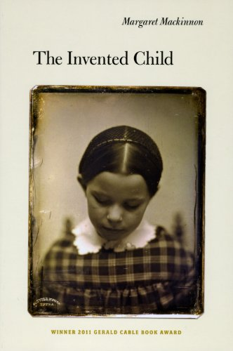 The Invented Child (Gerald Cable Book Award)