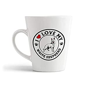 Ceramic Custom Latte Coffee Mug Cup I Love My White Shepherd Dog Style A Tea Cup 12 Oz Design Only 27