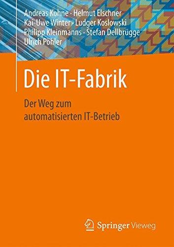 die-it-fabrik-der-weg-zum-automatisierten-it-betrieb
