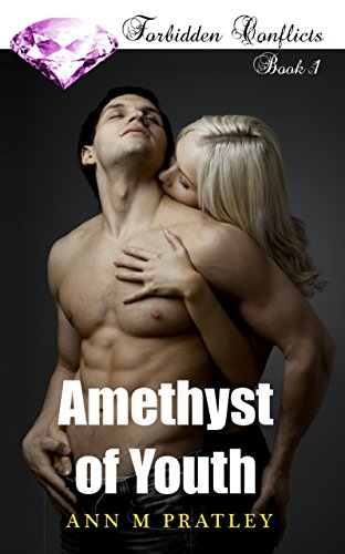 Book: Amethyst of Youth (Forbidden Conflicts Book 1) by Ann M. Pratley