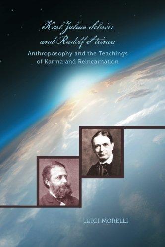 Karl Julius Schröer and Rudolf Steiner:: Anthroposophy and the Teachings of Karma and Reincarnation PDF