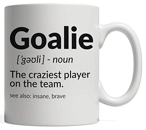 Goalie Gift | Goalkeeper Definition Mug - Soccer Hockey and Other Sports! A Gift for Quarterbacks, Referees, or Anyone Who Loves the Game! Perfect to Bring to the Practice Team Game or a Tournament