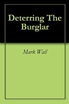 Deterring The Burglar