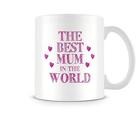 Best Mum in the world Coffee Mug