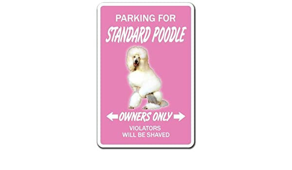 Amazon com: Standard Poodle Dog Pet Gift Parking French Akc