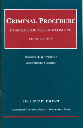 Criminal Procedure, 5th, 2011 Supplement (University Textbooks)
