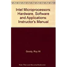 Intel Microprocessors: Hardware, Software and Applications: Instructor's Manual