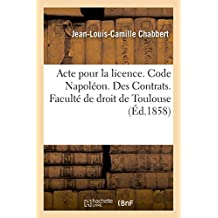 Acte Pour La Licence. Code Napoléon. Des Contrats. Droit Commercial. Associations En Participation