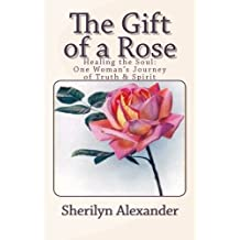 The Gift of a Rose